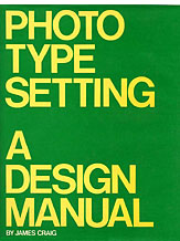 Phototypesetting: A Design Manual